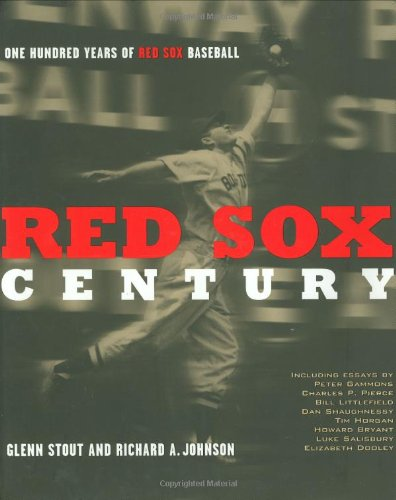9780395884171: Red Sox Century: The Definitive History of the World's Most Storied Franchise