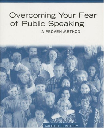 9780395884591: Overcoming Your Fear of Public Speaking: A Proven Method