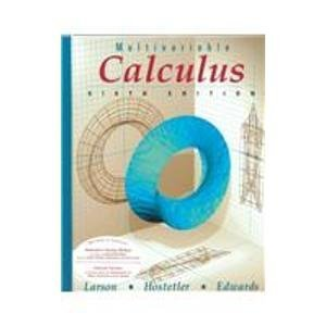 Multivariable Calculus (0395885795) by Bruce H. Edwards; Robert P. Hostetler; Ron Larson
