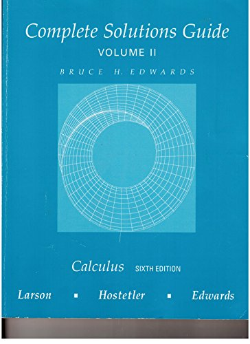 9780395887707: Complete Solutions Guide For Calculus, Sixth Edition, Volume II, Chapters 6-9