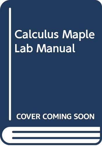 Maple Lab Manual for Larson/Hostetler/Edwards' Calculus, 6th: Larson, Ron