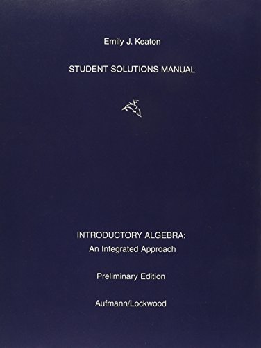 Student Solutions Manual for Aufmann/Lockwood's Introductory Algebra: Richard N. Aufmann