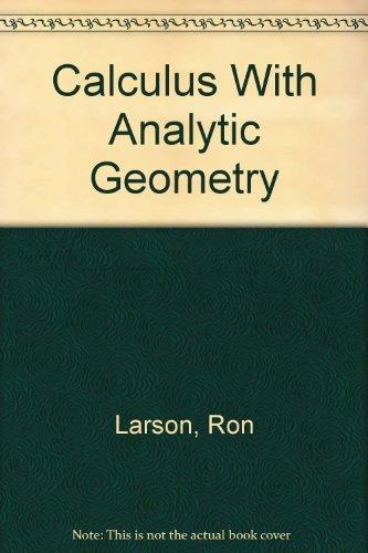 Calculus With Analytic Geometry: Hostetler, Robert P.,