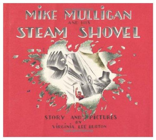 9780395890097: Mike Mulligan & His Steam Shovel C/M&W/Us