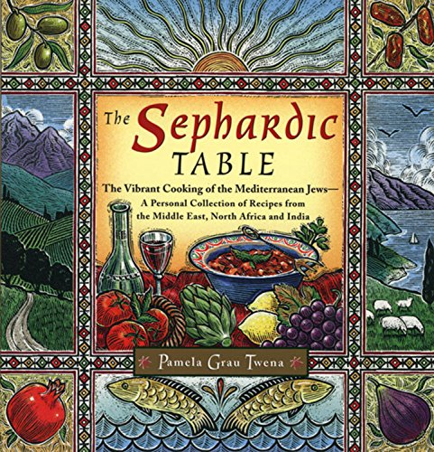 9780395892602: The Sephardic Table: The Vibrant Cooking of the Mediterranean Jews-A Personal Collection of Recipes from the Middle East, North Africa and India