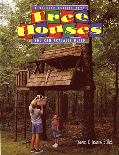 9780395892732: Tree Houses You Can Actually Build: A Weekend Project Book