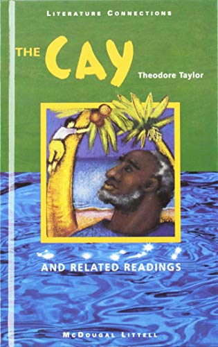 The Cay and Related Readings (Literature Connections): Theodore Taylor