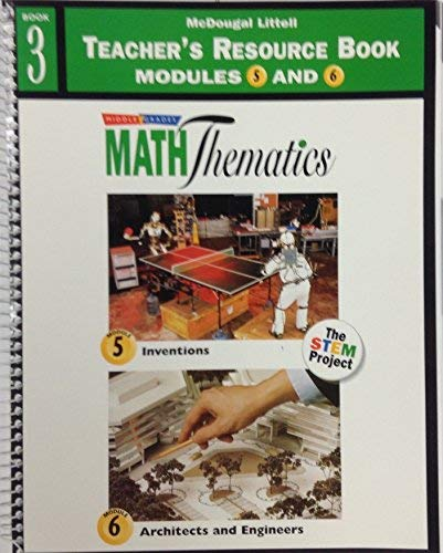 9780395894798: Middle Grades Math Thematics: Teacher's Resource Book Modules 5 and 6: Book 3 (The STEM Project)