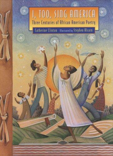 9780395895993: I, Too, Sing America: Three Centuries of African American Poetry