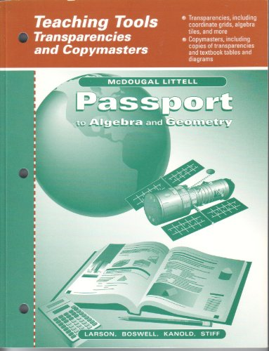 Passport to Algebra and Geometry - Teaching Tools - Transparencies and Copymasters (9780395896686) by Larson; Boswell; Kanold; Stiff