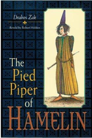 The Pied Piper of Hamelin: Holden, Robert