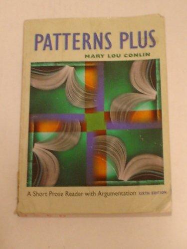 9780395899595: Patterns Plus: A Short Prose Reader With Argumentation