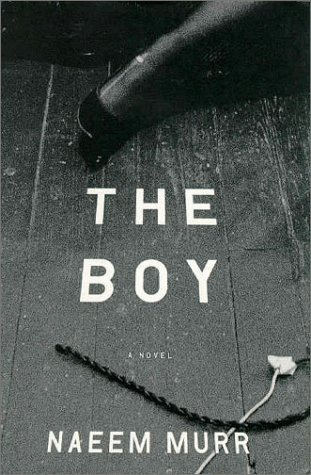 The Boy: Murr, Naeem