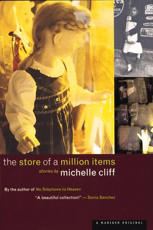 The Store of a Million Items: Michelle Cliff