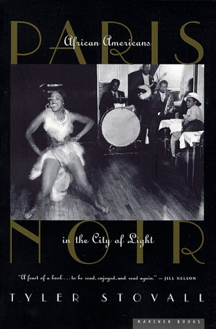 9780395901403: Paris Noir: African Americans in the City of Light