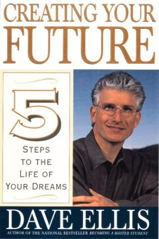 9780395902486: Creating Your Future: Five Steps to the Life of Your Dreams