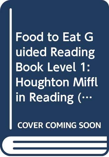 9780395902684: Houghton Mifflin Reading: Guided Reading Book Level 1 Food To Eat