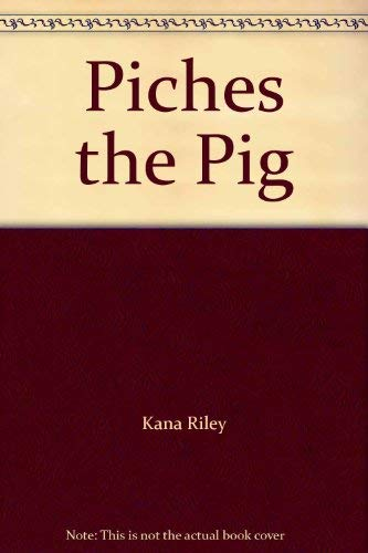9780395902813: Piches the Pig