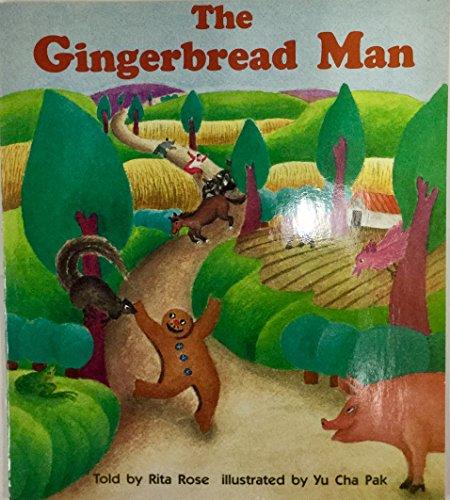 The gingerbread man (Invitations to literacy): Rose, Rita