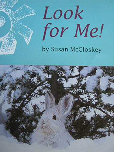 9780395903025: Look for Me! (Invitations To Literacy - Book 35, Collection 1, Early - Book 35 of 60)