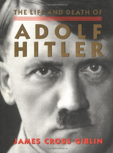9780395903711: The Life and Death of Adolf Hitler