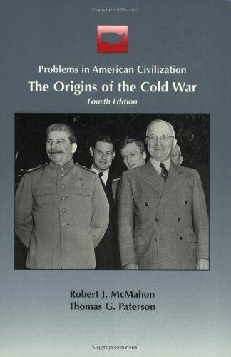 The Origins of the Cold War (Problems: Robert McMahon, Thomas