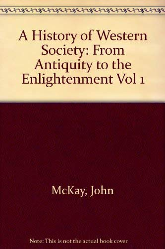 9780395904329: 1: A History of Western Society: From Antiquity to the Enlightenment