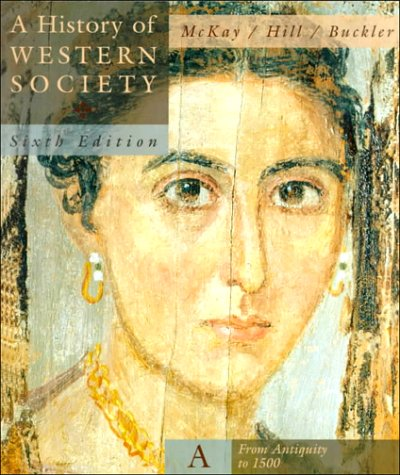 A History of Western Society: From Antiquity: John P. McKay,