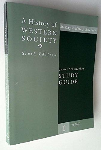 A History of Western Society: James Schmiechen, Bennett