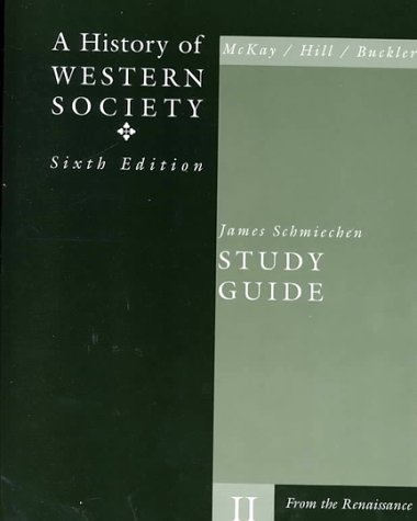 A History of Western Society: From the: John P. McKay,
