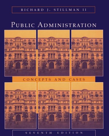 9780395906064: Public Administration: Concepts and Cases