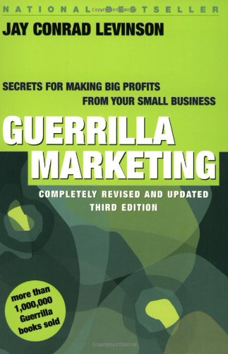9780395906255: Guerrilla Marketing: Secrets for Making Big Profits from Your Small Business