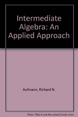 9780395907078: Intermediate Algebra: An Applied Approach