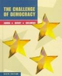 9780395907351: The Challenge of Democracy: Government in America