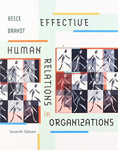 9780395908198: Effective Human Relations in Organizations, Seventh Edition