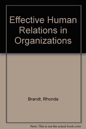 9780395908204: Effective Human Relations in Organizations