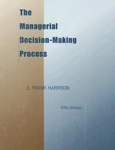 9780395908211: The Managerial Decision-Making Process