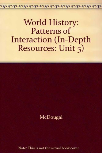 9780395908372: World History: Patterns of Interaction (In-Depth Resources: Unit 5)