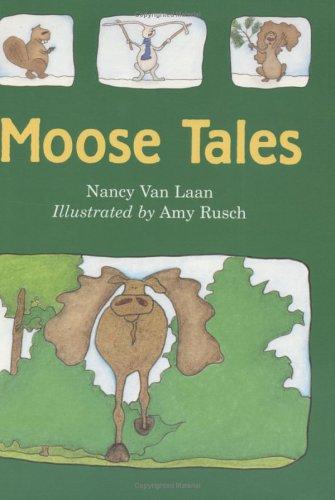 9780395908631: Moose Tales