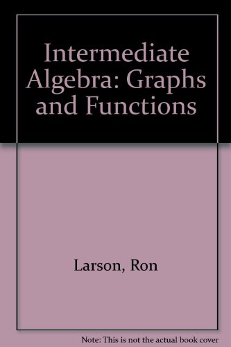 9780395908907: Intermediate Algebra: Graphs and Functions