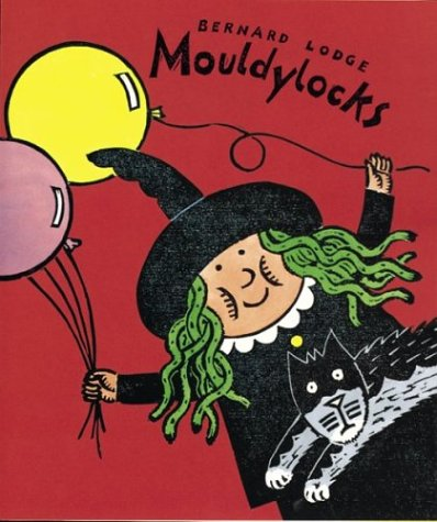 9780395909454: Mouldylocks