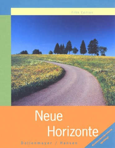 9780395909607: Neue Horizonte: A First Course in German Language and Culture