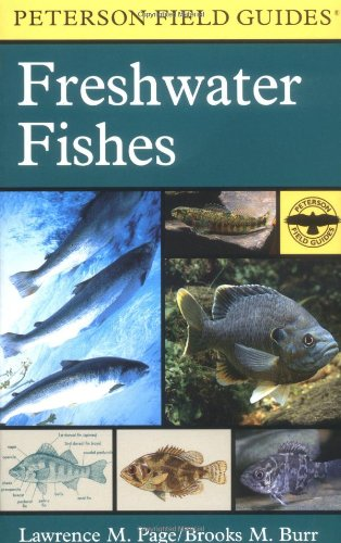 9780395910917: A Field Guide to Freshwater Fishes: North America, North of Mexico (Peterson Field Guide)