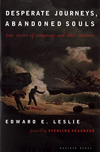 9780395911501: Desperate Journeys, Abandoned Souls: True Stories of Castaways and Other Survivors