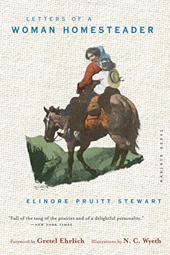Letters of a Woman Homesteader: Stewart, Elinore Pruitt