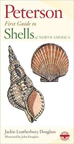 Peterson First Guide to Shells of North America: Douglass, Jackie Leatherbury