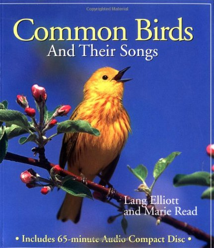 Common Birds and Their Songs (Book and: Lang Elliott