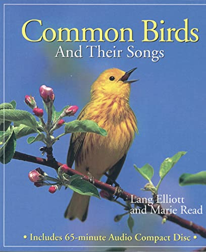 Common Birds and Their Songs: Elliott, Lang;Read, Marie