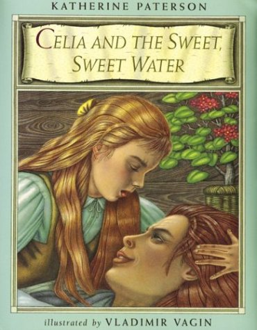 9780395913246: Celia and the Sweet, Sweet Water