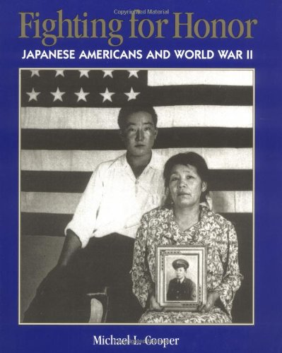 9780395913758: Fighting For Honor: Japanese Americans and World War II